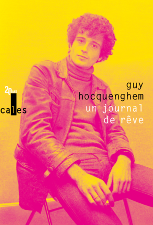 Un journal de rêve, Guy Hocquenghem, éditions Verticales